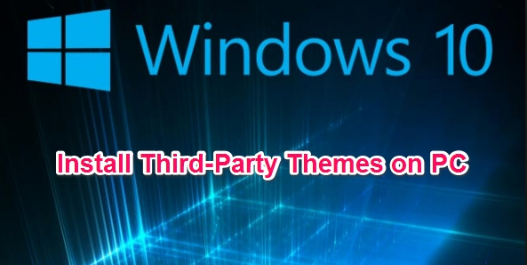 Install_Windows_10_Third_Party_Themes_Guide